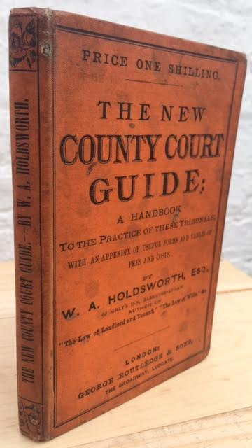 Image for The New County Court Guide - A Handbook to the practice of these tribunals, both in law and in equity