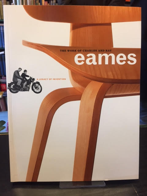 Image for The Work of Charles and Ray Eames : A Legacy of Invention