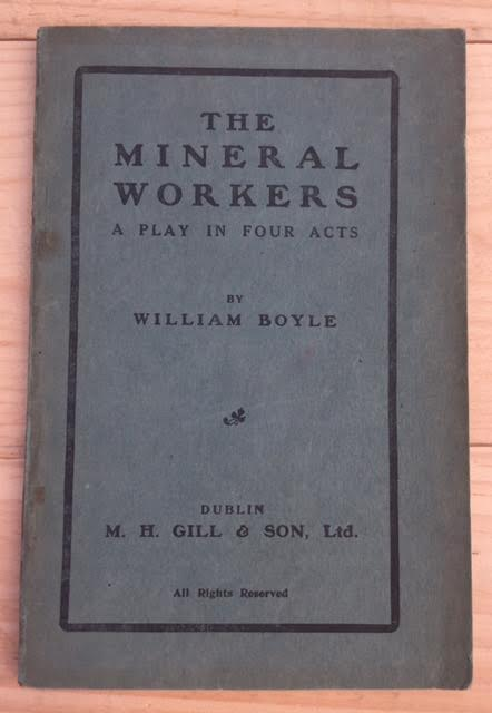 Image for The Mineral Workers, a Play in Four Acts