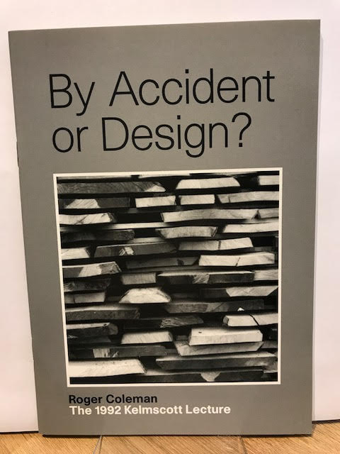 Image for By Accident or Design? The 1992 Kelmscott Lecture