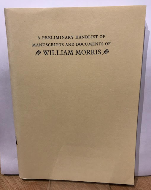 Image for A Preliminary Handlist of Manuscripts and Documents of William Morris