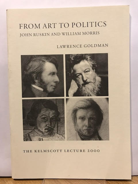 Image for From Art to Politics : John Ruskin and William Morris. Kelmscott Lecture 2000