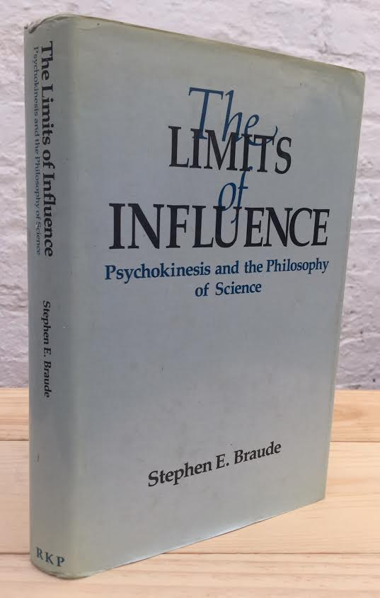 Image for The Limits of Influence : Psychokinesis and the Philosophy of Science