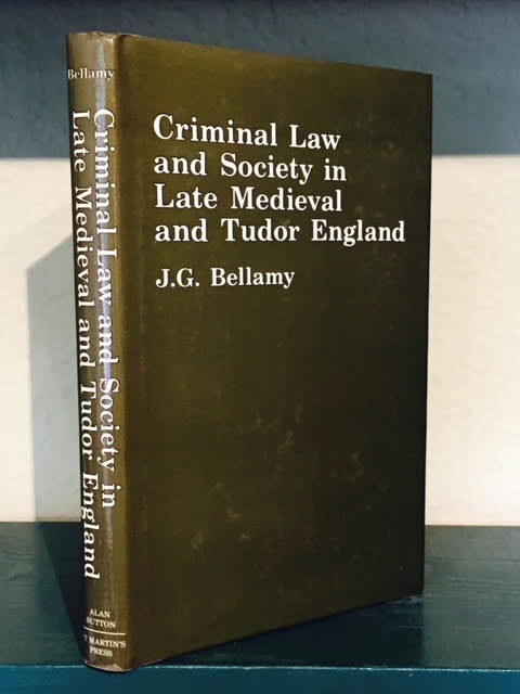 Image for Criminal Law and Society in Late Medieval and Tudor England