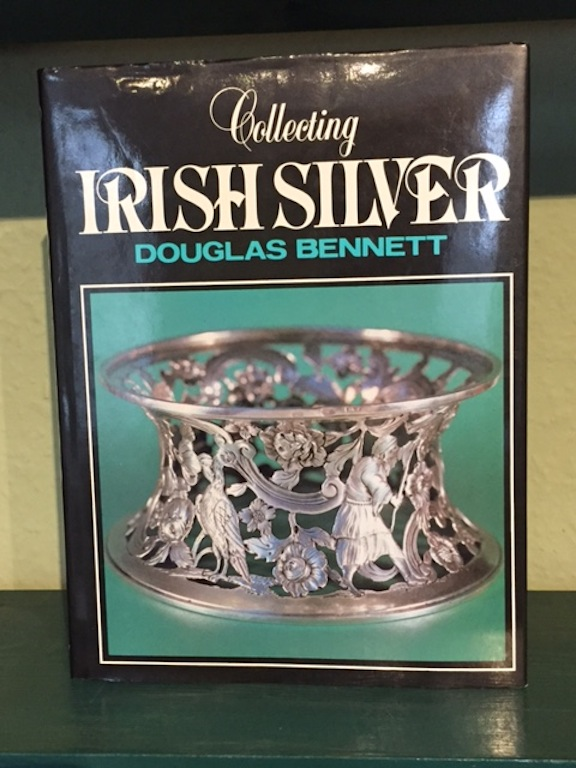Image for Collecting Irish Silver 1637-1900