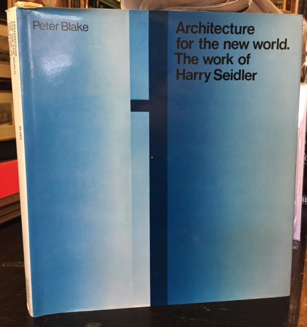 Image for Architecture For The New World The Work Of Harry Seidler