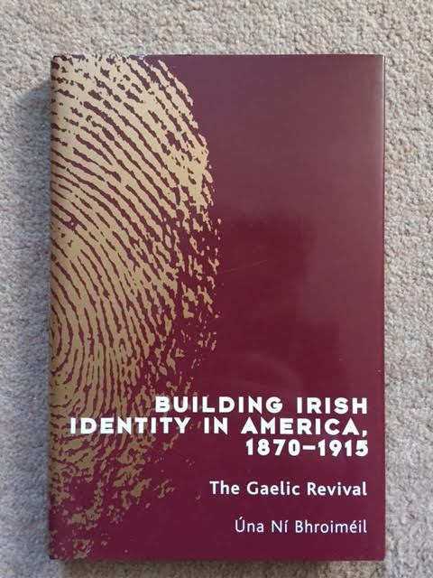 Image for Building Irish Identity in America, 1870-1915: Gaelic Revival