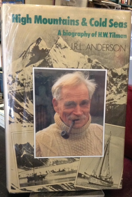 Image for High Mountains and Cold Seas : A Biography of H. W. Tilman