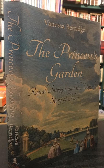 Image for The Princess's Garden : Royal Intrigue and the Untold Story of Kew