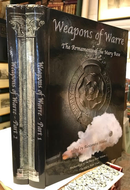 Image for Weapons of Warre : The Armaments of the Mary Rose. Part 1 and Part 2. In two volumes
