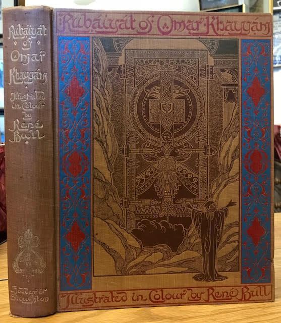 Image for Rubaiyat of Omar Khayyam : Illustrated in Colour and in Line by Rene Bull