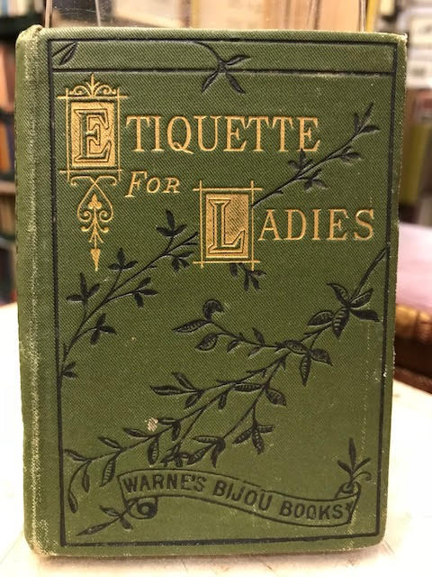 Image for Etiquette for Ladies in Public and Private : Warne's Bijou Books