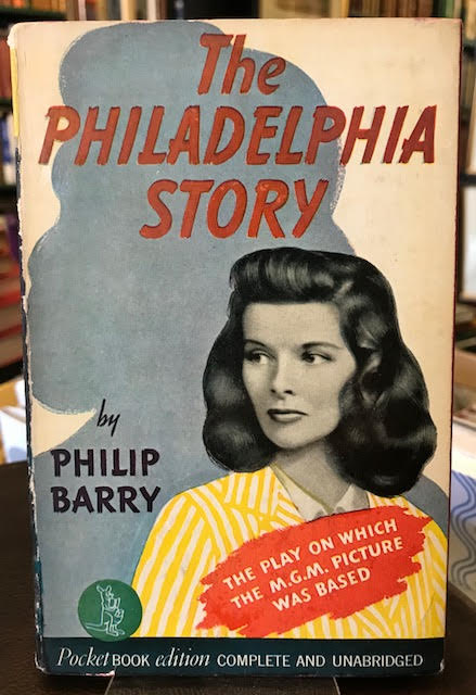Image for The Philadelphia Story : The Play on Which the M.G.M. Picture was Based