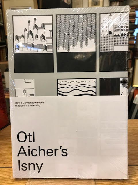 Image for Otl Aicher's Isny : How a German Town Defied the Postcard Mentality