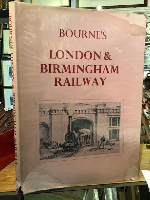 Image for Bourne's London and Birmingham Railway : With an Historical and Descriptive Account by John Britton