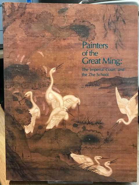 Image for Painters of the Great Ming : The Imperial Court and the Zhe School