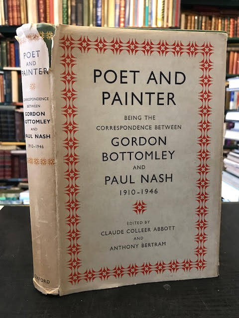 Image for Poet and Painter Being the Correspondence Between Gordon Bottomley and Paul Nash 1910-1946