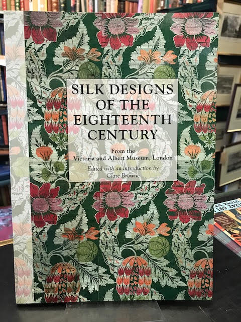 Image for Silk Designs of the Eighteenth Century : From the Victoria and Albert Museum, London