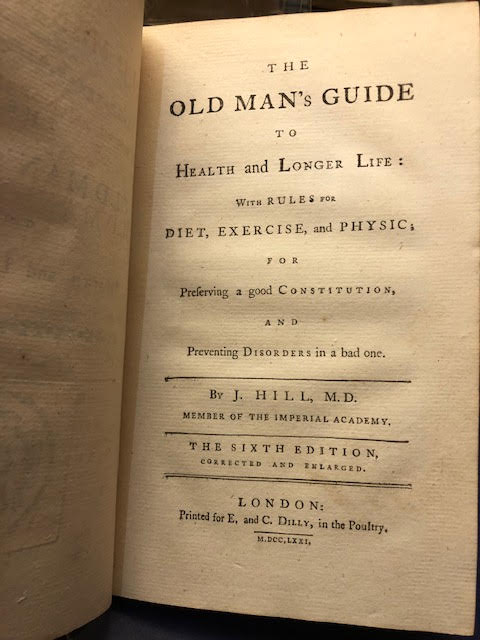 Image for The Old Man's Guide to Health and Longer Life : With Rules for Diet, Exercise, and Physic ...
